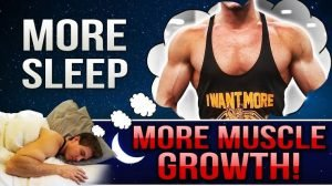 Muscle Gains from sleeping